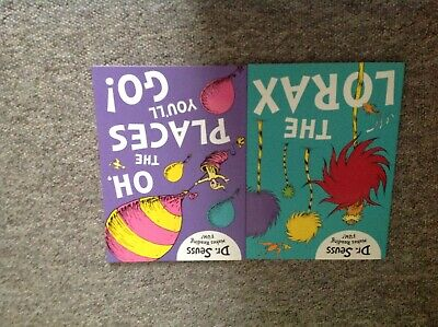 2 Dr. Seuss books- Oh, The Places You'll Go and The Lorax