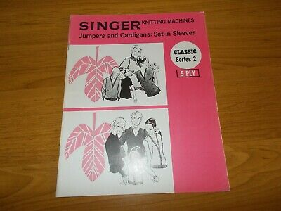 Singer Machine Knitting Book Classic 2~Jumpers & Cardigans~Set In Sleeves~5 Ply