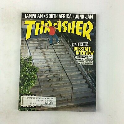 May 2004 Thrasher Magazine Hate on this Dobstaff Interview Tampa Am Junk Jam