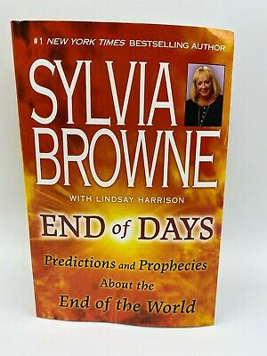 SHIPS TODAY! END OF DAYS BY SYLVIA BROWNE PAPERBACK BOOK FREE SHIPPING-Brand New