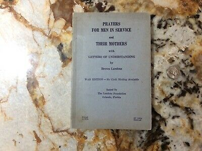 RARE WWII 1943 War Edition Prayers For Men in Service & Their Mothers Book