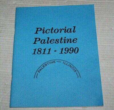Palestine Illinois PIctorial History Booklet 1811-1900