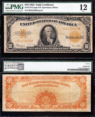 Nice Fine 1922 $10 *GOLD CERTIFICATE*! PMG 12! FREE SHIPPING! H35433806
