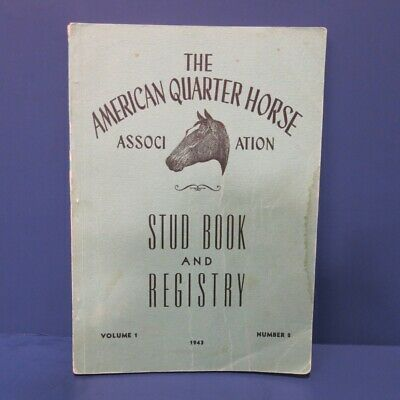 AQHA Stud Book and Registry Circa 1943 Volume 1 Number 2  RARE