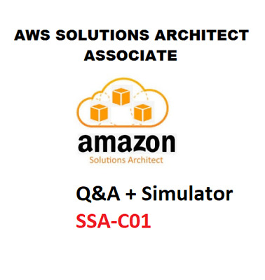AWS Amazon Certified Solutions Architect Associate Practice Q&A + Simulator 2020