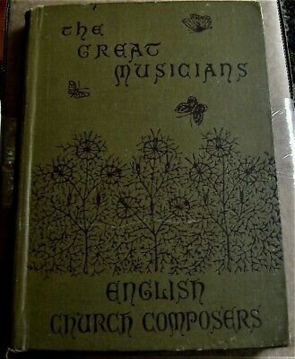 1882 music book ENGLISH CHURCH COMPOSERS biographys by William Alexander Barrett