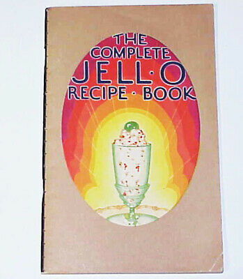 The Complete JELL-O Recipe Book © 1929