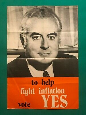 """Gough Whitlam 1972 Referendum Campaign Poster """"To help fight inflation vote Yes"""""""