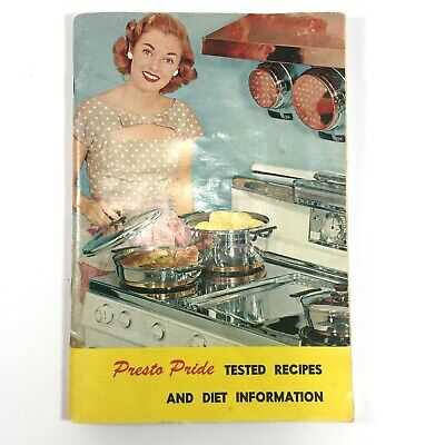Presto Pride Tested Recipes and Diet Information Booklet