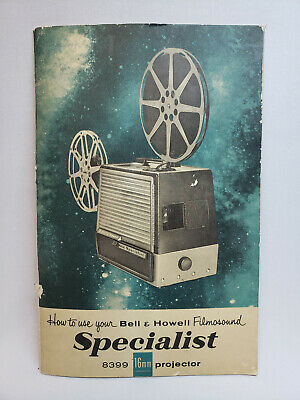 Bell & Howell Filmosound Specialist Model 8399 16mm - Owners Manual - English
