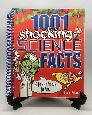 1001 Shocking Science facts: A Fiendish Formula for Fun By Anne Rooney
