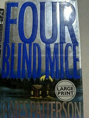 FOUR BLIND MICE By James Patterson - Hardcover