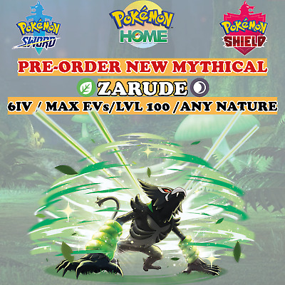 Zarude 6IV max EVs Pokemon Sword and Shield PRE ORDER ADD TO WATCHLIST Mythical