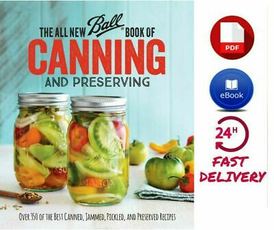 The All New Ball Book Of Canning And Preserving by Jarden Home Brands [P.D.F]