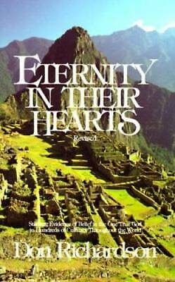 Eternity in Their Hearts: Startling Evidence of Belief in the One Tr - VERY GOOD