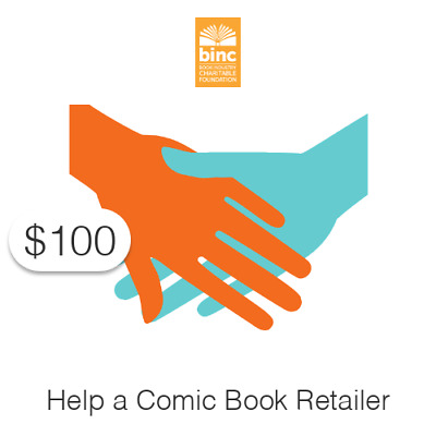 $100 Charitable Donation For: Help a Comic Book Retailer Today