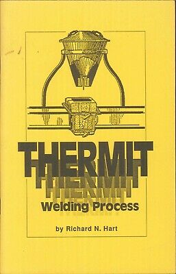 Thermit Welding Process Booklet 1987 Hart Illus Clark Joint Foundry Practice
