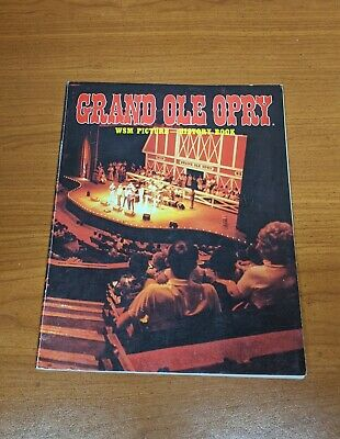 Grand Ole Opry WSM Picture History Book