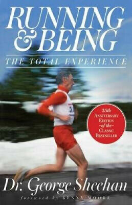 Running & Being: The Total Experience by George Sheehan.