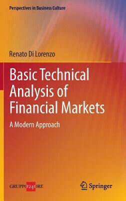 Basic Technical Analysis of Financial Markets: A Modern Approach (Perspectives