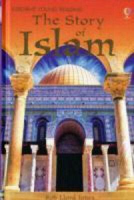 The Story of Islam (3.3 Young Reading Series Three (Purple)) by Rob Lloyd Jones