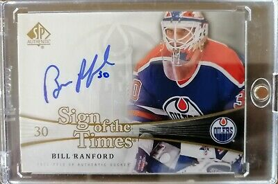 2011-12 SP Authentic Sign Of The Times Autograph - Bill Ranford Auto Oilers