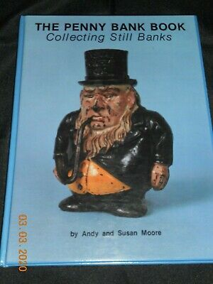 """Collectible: """"The Penny Bank Book"""" Andy & Susan Moore 1984 First Printing H/C"""