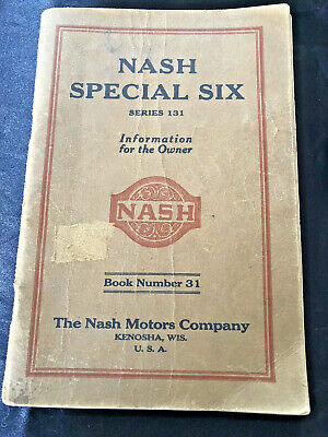 1925 Nash Special Six / Series 131 Owners Manual & Warranty - Free Shipping