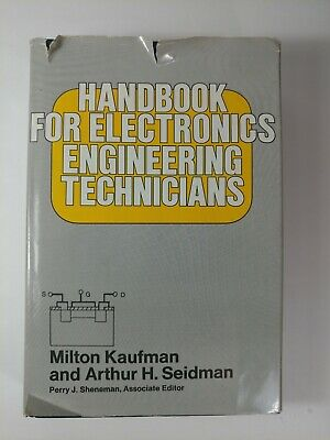 Handbook for Electronics Engineering Technicians Milton Kaufman Arthur Seidman