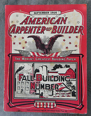 1916 American Carpenter & Builder - 170 pgs - 100s of ads for Woodworking Tools