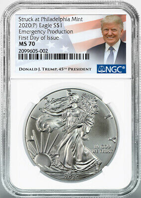 2020 (P) $1 American Silver Eagle NGC MS70 Emergency Production Trump Label