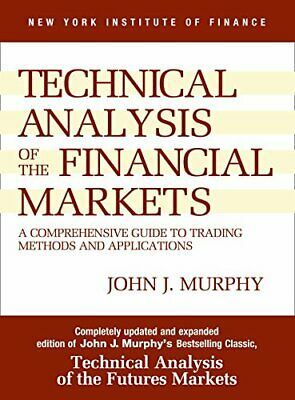 Technical Analysis of the Financial Markets - e - Book - TRADING