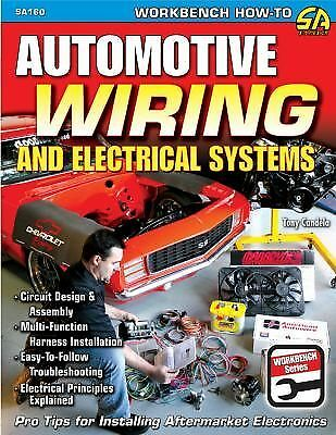 Automotive Wiring and Electrical Systems, Paperback by Candela, Tony, Like Ne...