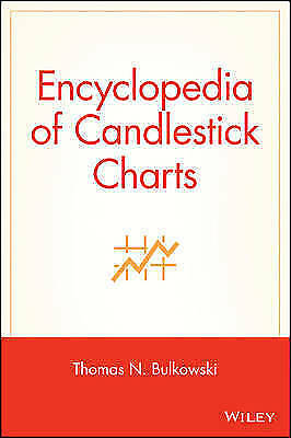 Encyclopedia of Candlestick Charts, by Bulkowski - e - Book Trading