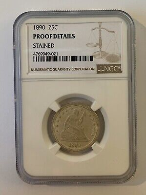 1890 25C Seated Liberty Quarter Ngc Proof Details Stained, Beautiful Coin! Rare!