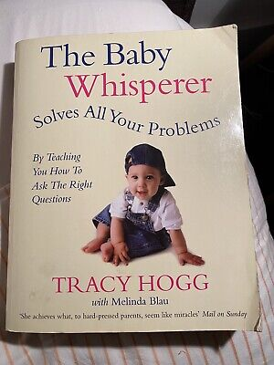 The Baby Whisperer Solves All Your Problems : Sleeping, Feeding, and...
