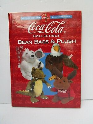 COCA COLA Collectible Bean Bags and Plush Official Collectors Series Book COKE