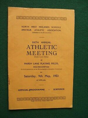 ATHLETICS- NW Midlands Schools 6th Annual Meeting,Wolverhampton, 9th May 1953