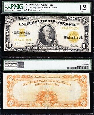 Fine Graded 1922 $10 *GOLD CERTIFICATE*! PMG 12! FREE SHIPPING! K34497582