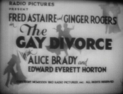 THE GAY DIVORCEE- Astaire & Rogers Super 8mm sound feature 1934 on 4-400' reels