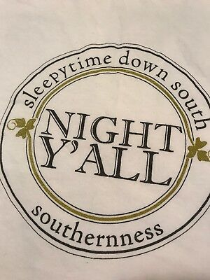 SleepyTime Down South Night Y'all Southerness Nightgown Shirt Pajamas Pjs T Whit