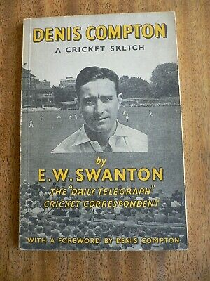 Denis Compton A Cricket Sketch E W Swanton Signed by Author 1948 1st Edition