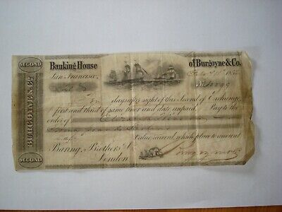 Second Banking note 1852 Baring Brothers of London Burgoyne & Co San Francisco