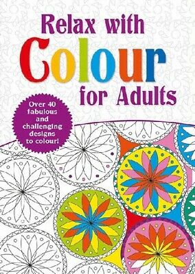 Relax With Colour Adult Therapy Colouring Book A4