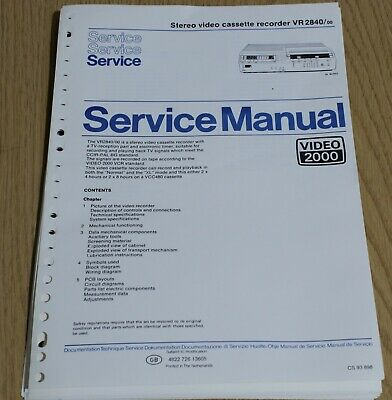 Philips Service Manual for the Stereo Video Cassette Recorder VR2840, Video 2000