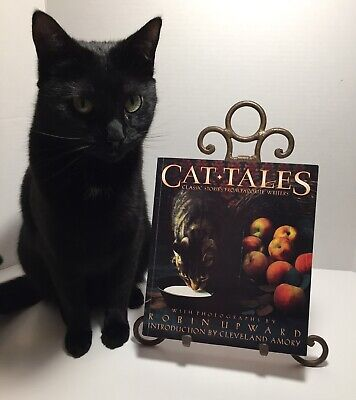 Cat Tales Classic Stories From Favorite Writers PB Robin Upward Photographs