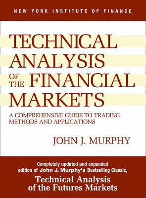 Study Guide to Technical Analysis of the Financial Markets by John J. Murphy.