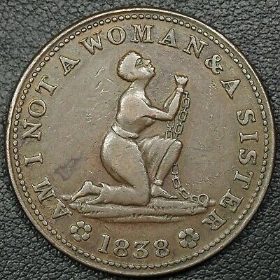1838 Am I Not A Woman and A Sister Copper Hard Times Token