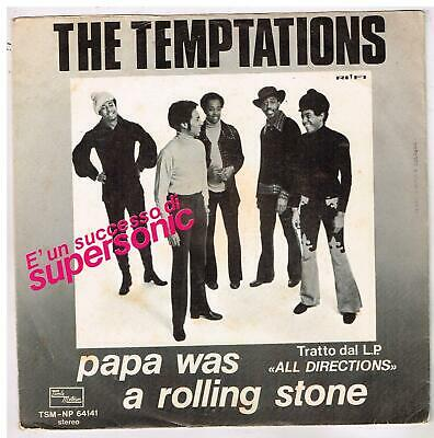 "The TEMPTATIONS   Papa was a rolling stone       7""  45 tours SP"