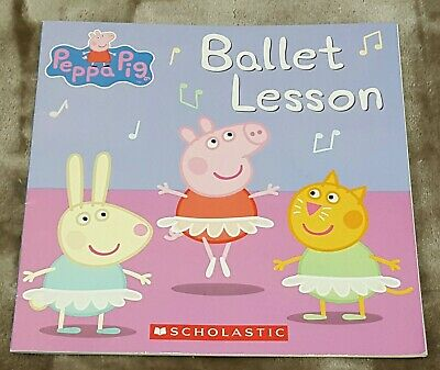 Peppa Pig - Ballet Lesson - Scholastic paperback book - children's / kids'